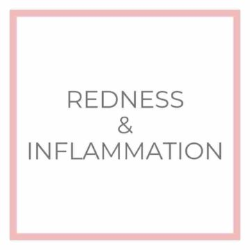 Redness & Inflammation